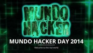 Mundo Hacker Day 2014: Evento de seguridad y hacking