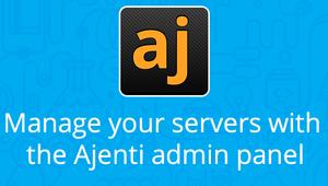 Ajenti Server Admin Panel, un panel de control para conocer el estado de tu servidor
