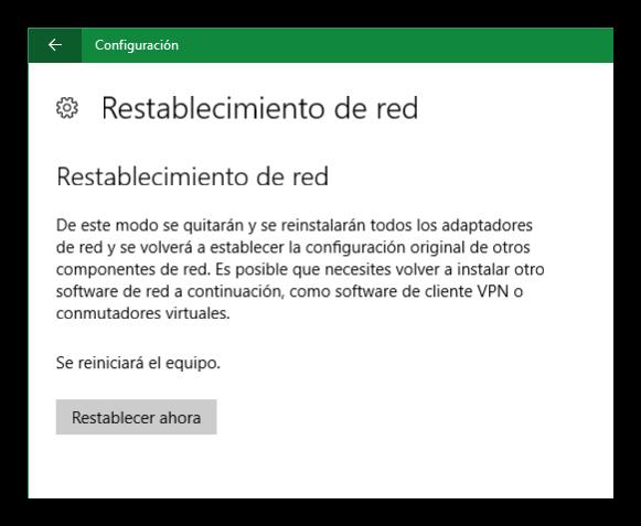 Confirmar restablecimiento de red Windows 10 Anniversary Update