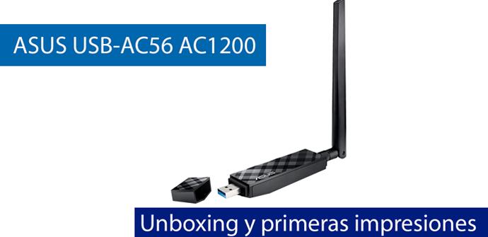 Ver noticia 'Unboxing y primeras impresiones de la tarjeta Wi-Fi ASUS USB-AC56 AC1200'