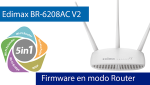 Conoce el firmware del Edimax BR-6208AC V2 en Modo Router