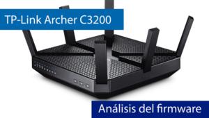Conoce el firmware del router TP-Link Archer C3200 en nuestro vídeo