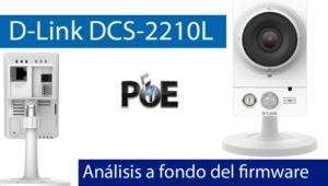 Descubre el completo firmware de la cámara IP D-Link DCS-2210L en nuestro vídeo