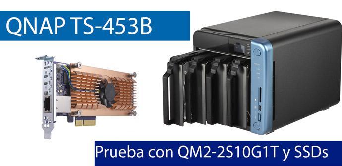 Ver noticia 'QNAP TS-453B: Probamos el máximo rendimiento de este NAS con tarjeta 10G y SSD'