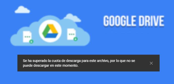 Cuota descarga Google Drive