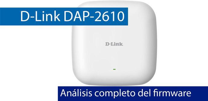 Ver noticia 'D-Link DAP-2610: Análisis a fondo del firmware de este AP profesional'