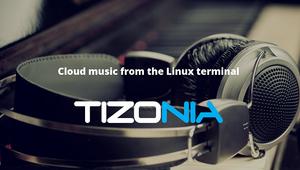 Tizonia, una reproductor de música para Linux basado en línea de comandos
