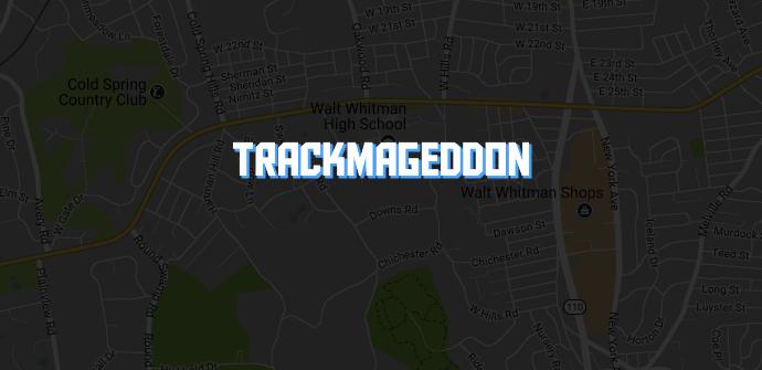 Trackmageddon