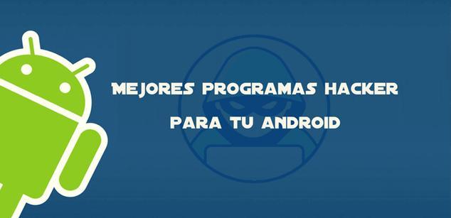 Aplicaciones de hacking para Android
