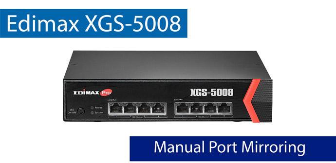 Ver noticia 'Cómo configurar el Port Mirroring en el switch Edimax XGS-5008 para análisis de tráfico'