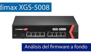Análisis del firmware del switch Edimax XGS-5008 con puertos 10Gigabit