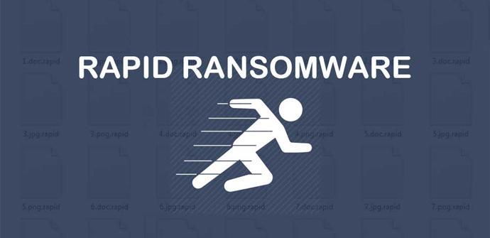 Rapid, el nuevo ransomware