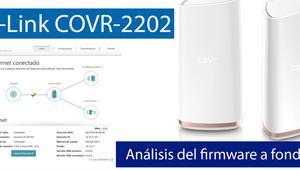 Conoce el firmware del sistema Wi-Fi Mesh D-Link COVR-2202 en nuestro vídeo