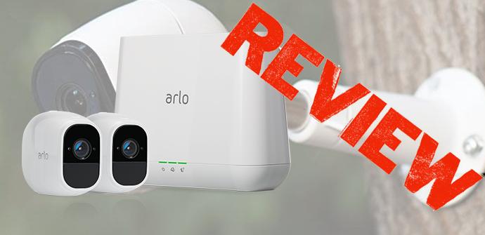 NETGEAR Arlo Pro 2 análisis detallado de este sistema de seguridad