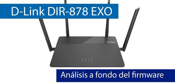 Ver noticia 'Conoce el firmware del router D-Link DIR-878 EXO en nuestro vídeo'