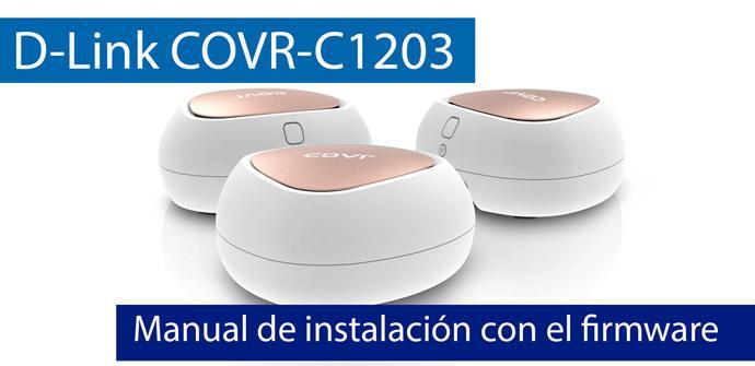 Ver noticia 'Cómo configurar el sistema Wi-Fi Mesh D-Link COVR-C1203 con el asistente del firmware'