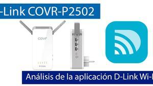 Análisis de la aplicación D-Link Wi-Fi App con el sistema Wi-Fi Mesh D-Link COVR-P2502