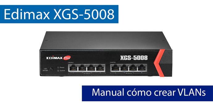 Ver noticia 'Manual para configurar VLAN en el switch Edimax XGS-5008 con puertos 10 Gigabit'