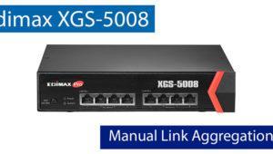 Así puedes configurar el Static Trunking en el switch 10Gigabit Edimax XGS-5008