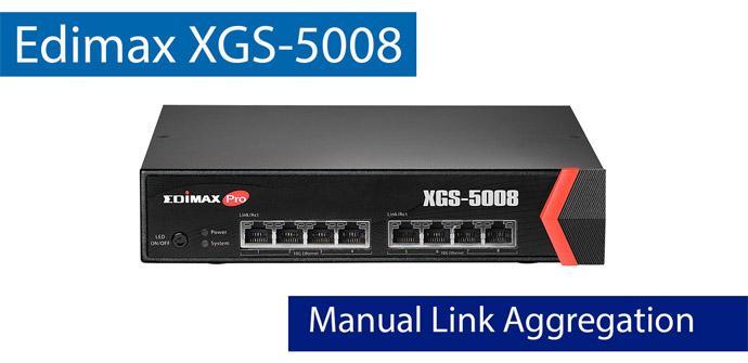 Ver noticia 'Así puedes configurar el Static Trunking en el switch 10Gigabit Edimax XGS-5008'