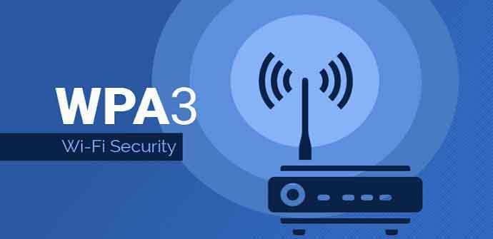 Nuevo estándar de seguridad WPA3