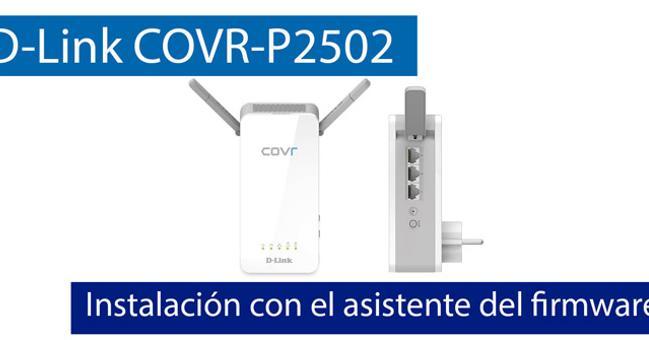 Ver noticia 'Cómo instalar el sistema Wi-Fi Mesh D-Link COVR-P2502 con el asistente del firmware'
