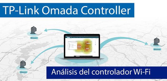 Ver noticia 'Análisis del controlador Wi-Fi por software TP-Link Omada Controller'