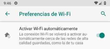 Android 9.0 Pie - Desactivar activar Wi-Fi automáticamente