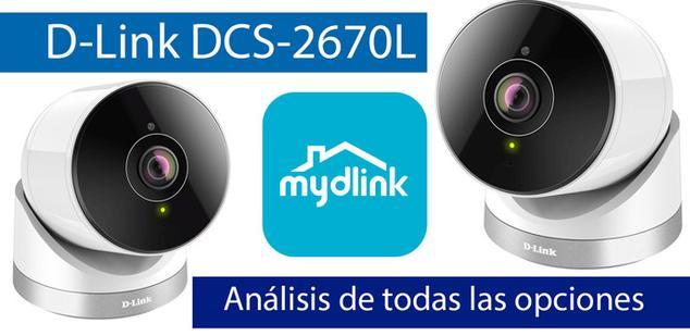 Ver noticia 'Análisis en vídeo de las opciones de la cámara IP D-Link DCS-2670L con mydlink'