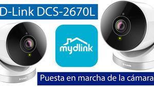 Cómo instalar y configurar la cámara IP D-Link DCS-2670L con mydlink
