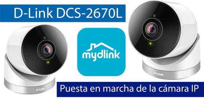 Ver noticia 'Cómo instalar y configurar la cámara IP D-Link DCS-2670L con mydlink'