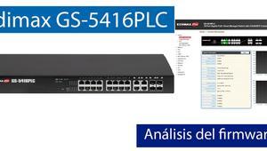 Conoce el firmware del Edimax GS-5416PLC en nuestro completo vídeo