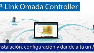 TP-Link Omada Controller: Instalación, configuración y dar de alta un AP
