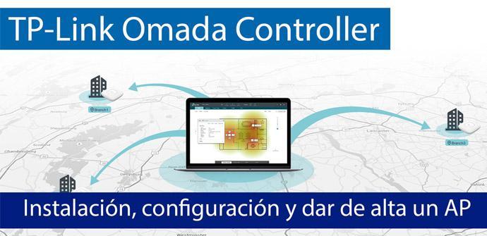 Ver noticia 'TP-Link Omada Controller: Instalación, configuración y dar de alta un AP'