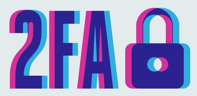 La importancia del uso de la autenticación 2FA