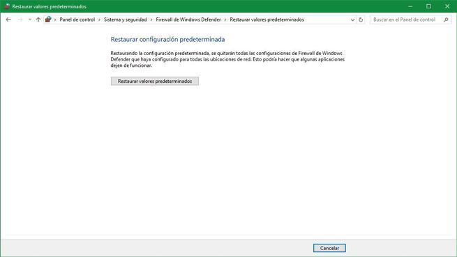 Restaurar valores por defecto firewall Windows 10