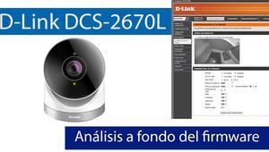 Análisis en vídeo del firmware web de la cámara IP D-Link DCS-2670L