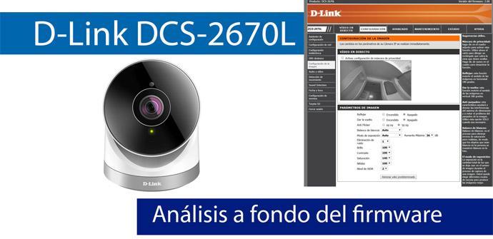 Ver noticia 'Análisis en vídeo del firmware web de la cámara IP D-Link DCS-2670L'