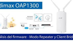 Conoce el firmware del Edimax OAP1300 en modo Repeater y Client Bridge