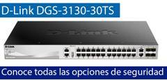 Conoce todas las opciones de seguridad del switch L3 D-Link DGS-3130-30TS