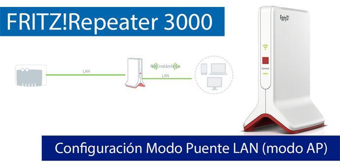 Ver noticia 'Cómo configurar el FRITZ!Repeater 3000 en Puente LAN (modo AP) para sustituir el Wi-Fi del router'