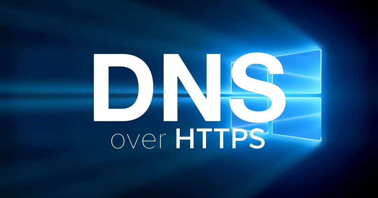 DNS sobre HTTPS en Windows 10